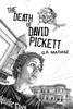 G.A. Matiasz - The Death of David Pickett artwork