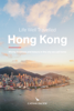 Cathay Pacific Airways Limited - Life Well Travelled Hong Kong artwork