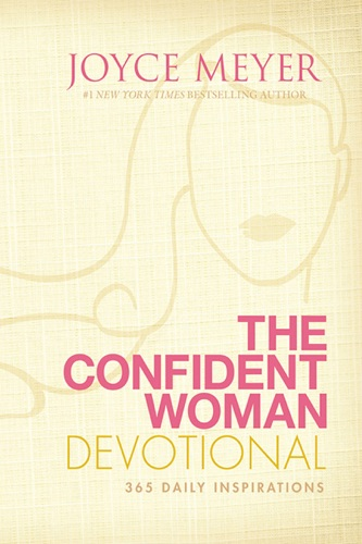 Joyce Meyer - The Confident Woman Devotional