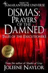 Dismas Prayers Of The Damned Tales Of The Executioners