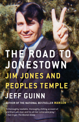 The Road to Jonestown - Jeff Guinn book