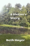 A Victims Story