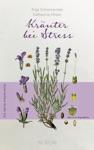Kruter Bei Stress