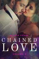 Alexia Praks - Chained by Love, Vol. 2 artwork