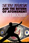Seth Trask And The Return Of Atonement