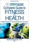 ACSMs Complete Guide To Fitness  Health