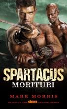 Spartacus: Morituri