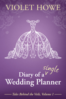 Diary of a Single Wedding Planner