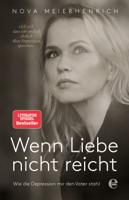 Nova Meierhenrich - Wenn Liebe nicht reicht artwork