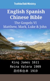 English Spanish Chinese Bible The Gospels Ii Matthew Mark Luke John