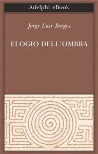 Elogio dell'ombra Book Cover