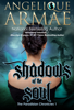 Shadows of the Soul (The Paradisian Chronicles 1) - Angelique Armae