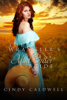 Cindy Caldwell - The Wrangler's Mail Order Bride  artwork