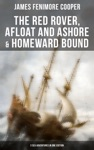 The Red Rover Afloat And Ashore  Homeward Bound  3 Sea Adventures In One Edition