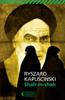 Ryszard Kapuściński - Shah-in-shah artwork