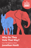 Jonathan Haidt - Why Do They Vote That Way? artwork