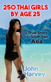 250 Thai Girls By Age 25