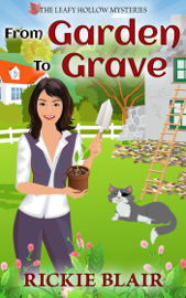 From Garden to Grave book summary