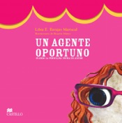Download and Read Online Un agente oportuno