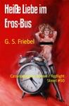 Heie Liebe Im Eros-Bus