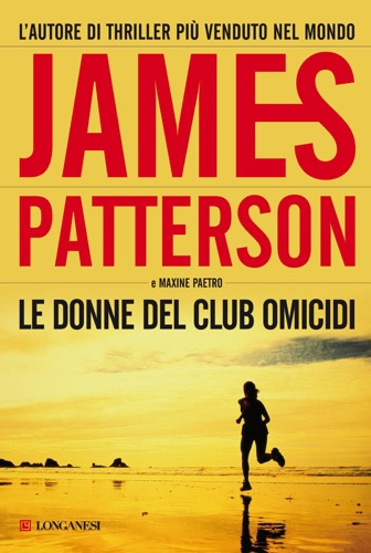James Patterson & Maxine Paetro - Le donne del Club Omicidi