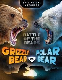 GRIZZLY BEAR VS. POLAR BEAR