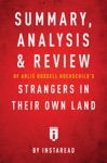 Summary Analysis  Review Of Arlie Russell Hochschilds Strangers In Their Own Land By Instaread