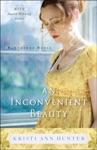 An Inconvenient Beauty Hawthorne House Book 4