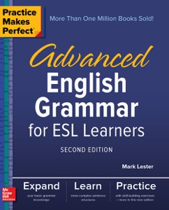 Practice Makes Perfect: Advanced English Grammar for ESL Learners, Second Edition Book Cover