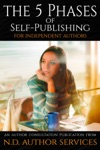 The 5 Phase Of Self-Publishing For Independent Authors