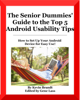 Kevin Brandt - The Senior Dummies' Guide to The Top 5 Android Usability Tips artwork