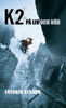 Fredrik Strang - K2 - på liv och död bild