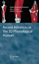 Recent Advances In The 3D Physiological Human