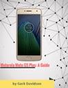 Motorola Moto G5 Plus A Guide