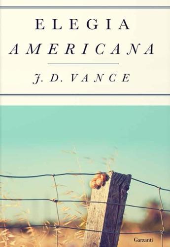 J.D. Vance - Elegia americana