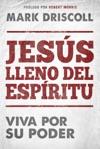 Jess Lleno Del Espritu  Spirit-Filled Jesus