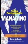 The Young Professionals Guide To Managing
