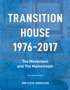 Transition House 1976-2017