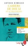 Cahiers De Douai Et Autres Pomes Edition Pdagogique