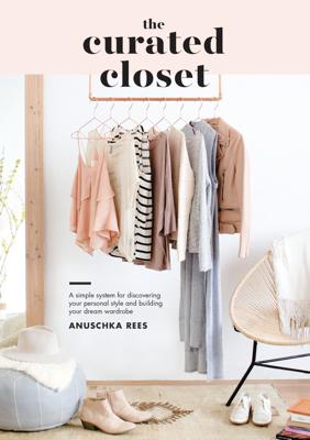 The Curated Closet - Anuschka Rees book