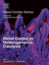 Metal Oxides In Heterogeneous Catalysis (Enhanced Edition)