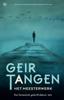 Geir Tangen - Het meesterwerk kunstwerk