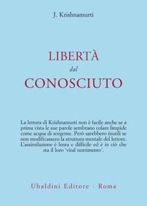 Libertà dal conosciuto Book Cover