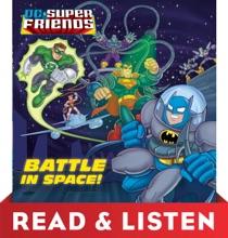 Battle In Space! (DC Super Friends): Read & Listen Edition