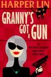Grannys Got A Gun