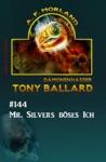 Tony Ballard 144 - Mr Silvers Bses Ich