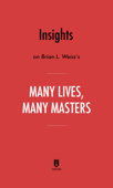 Insights on Brian L. Weiss's Many Lives, Many Masters by Instaread