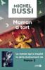 Michel Bussi - Maman a tort artwork