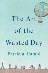 The Art of the Wasted Day Summary