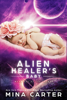 Mina Carter - Alien Healer's Baby bild